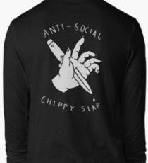 Anti-Social Chippy Slap (White on Black) Long Sleeve T-Shirt