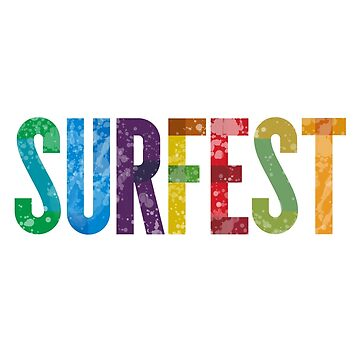 SURFEST 30 YEAR LOGO REVERSE by sproulie72