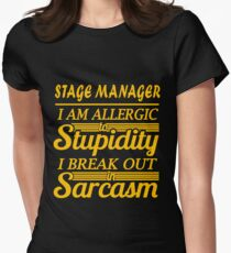 STAGE MANAGER - sarcasm Womens Fitted T-Shirt