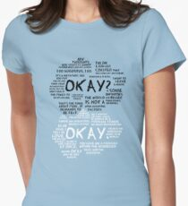 TFIOS - Okay? Okay. with Many Text Womens Fitted T-Shirt