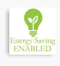 Energy saving enabled Canvas Print
