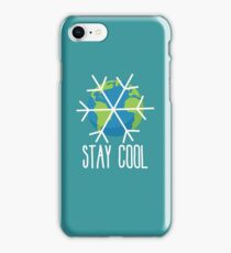 Stay Cool Earth Protect Eco Environmental Design iPhone Case/Skin