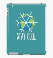 Stay Cool Earth Protect Eco Environmental Design iPad Case/Skin