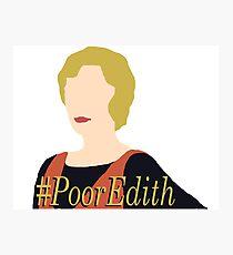 DA: Poor Edith Photographic Print