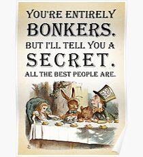 Alice im Wunderland - Tea Party - Sie sind völlig Bonkers - Quote Poster