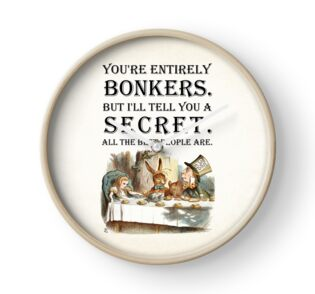 Quot Alice In Wonderland Tea Party You Re Entirely Bonkers