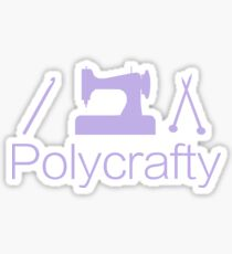 Polycrafty: Crochet, Sewing, Knitting for real craft lovers Sticker