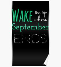 Wake Me Up When September Ends Poster