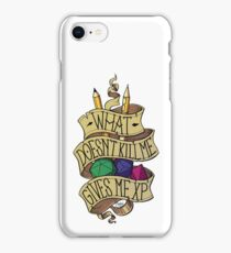 What doesn't Kill me iPhone Case/Skin