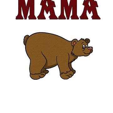 Bear animal pet mama, mother's day gift design,  by chiplanay
