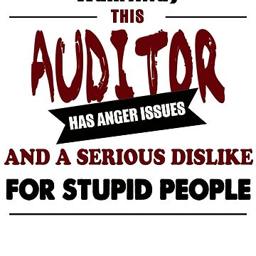 funny Audit Auditor and Angry financial accountant design by chiplanay