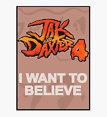 I Want to Believe: Jak and Daxter 4 Photographic Print