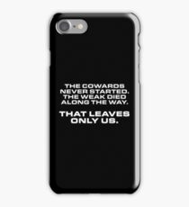 That leaves only us iPhone Case/Skin