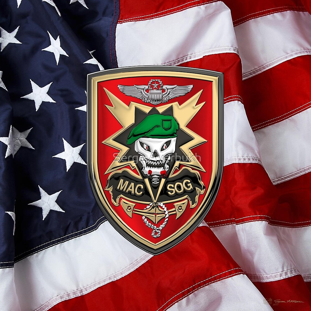 Military Assistance Command, Vietnam - Studies and Observations Group - MACV-SOG Patch over U.S. Flag by Serge Averbukh