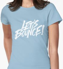 Let's bounce Womens Fitted T-Shirt