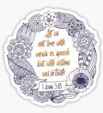 1 John 3:18 Sticker