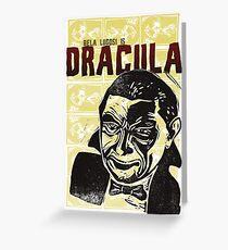 Bela Lugosi is Dracula Greeting Card