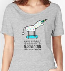 Always be yourself, unless you can be a Moonicorn. Then always be a Moonicorn Women's Relaxed Fit T-Shirt