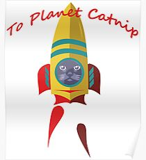 Cat - To Planet Catnip Poster
