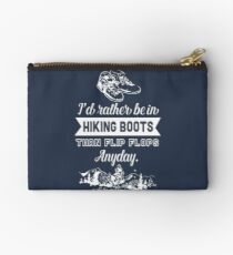 Rather be in hiking boots - Hiker hike outdoor camping boot humor flipflops mountain woods Studio Pouch