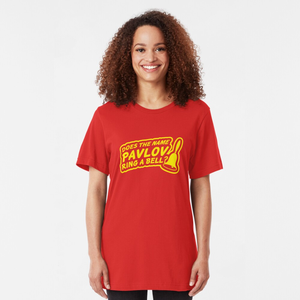 Does the Name Pavlov Ring a Bell? Slim Fit T-Shirt