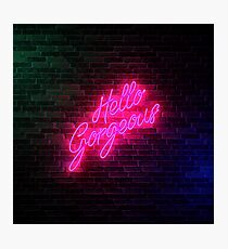 Hello Gorgeous - Neon Sign Light - Popular trending Photographic Print