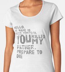 Inigo Montoya  Women's Premium T-Shirt