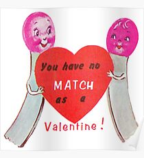 """My Match"" - Matches, Couple, Love, Romance, Valentine, Day, Card, Red, Heart, His, Her, Girl, Boy, Cute, Sweet, Silly, Humor Poster"