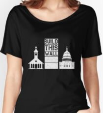 Build This Wall Women's Relaxed Fit T-Shirt