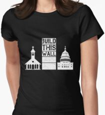 Build This Wall Womens Fitted T-Shirt