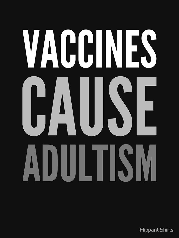 Impfstoffe verursachen Adultismus von ggshirts