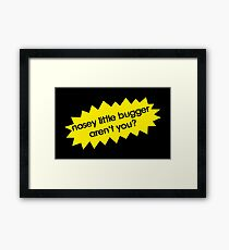 Nosey Little Bugger Aren't You? Framed Print