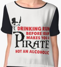 Drinking rum before 10am like a pirate Chiffon Top