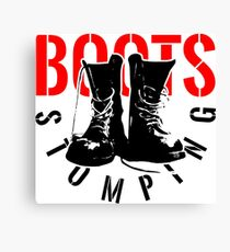 BOOTS STOMPING Canvas Print
