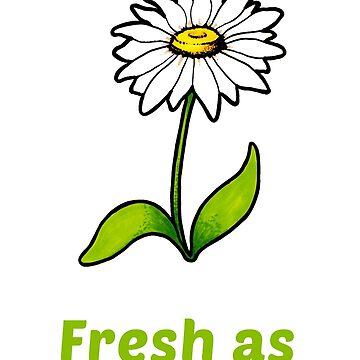 Fresh as a daisy by DrawnToTheSea
