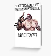 Mr.Torgue Quote Greeting Card