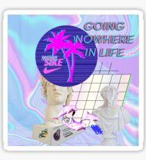 Going  Nowhere  In Life a e s t h e t i c Sticker
