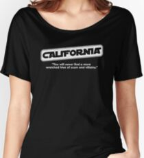 Star Wars California Wretched Hive Parody Women's Relaxed Fit T-Shirt