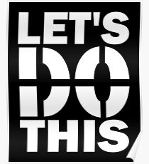LET'S DO THIS - White Poster