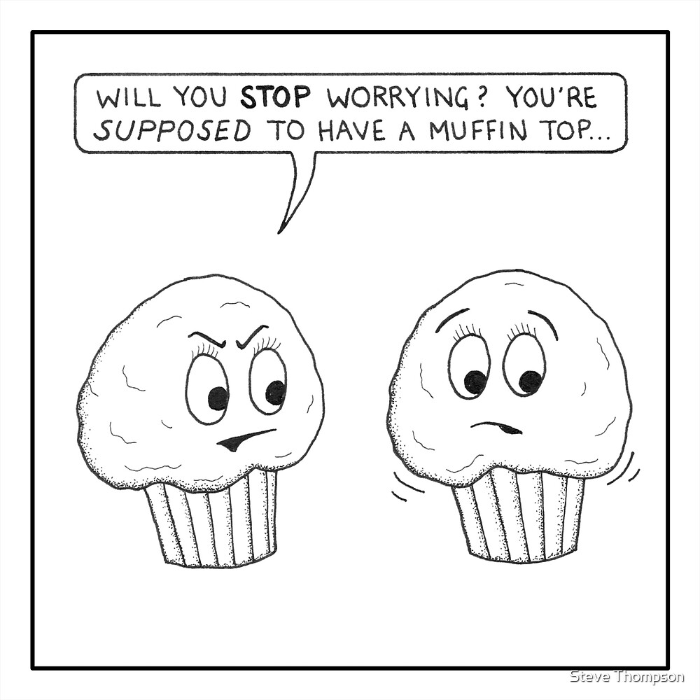 Muffin tops by Steve Thompson