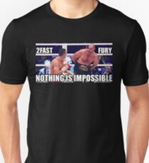 Tyson Fury Nothing Is Impossible Unisex T-Shirt