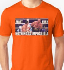 Tyson Fury Nothing Is Impossible T-Shirt