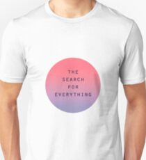 The Search for Everything - Gradient  T-Shirt