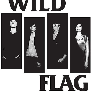 wild flag weiss carrie brownstein by Luckythelab