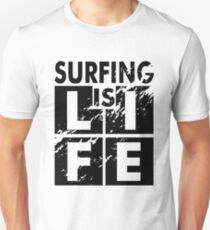 Surfing is Life Unisex T-Shirt