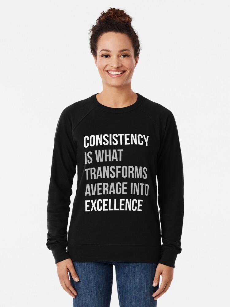 Alternative Ansicht von Konsistenz ist, was sich in Excellence verwandelt Leichter Pullover