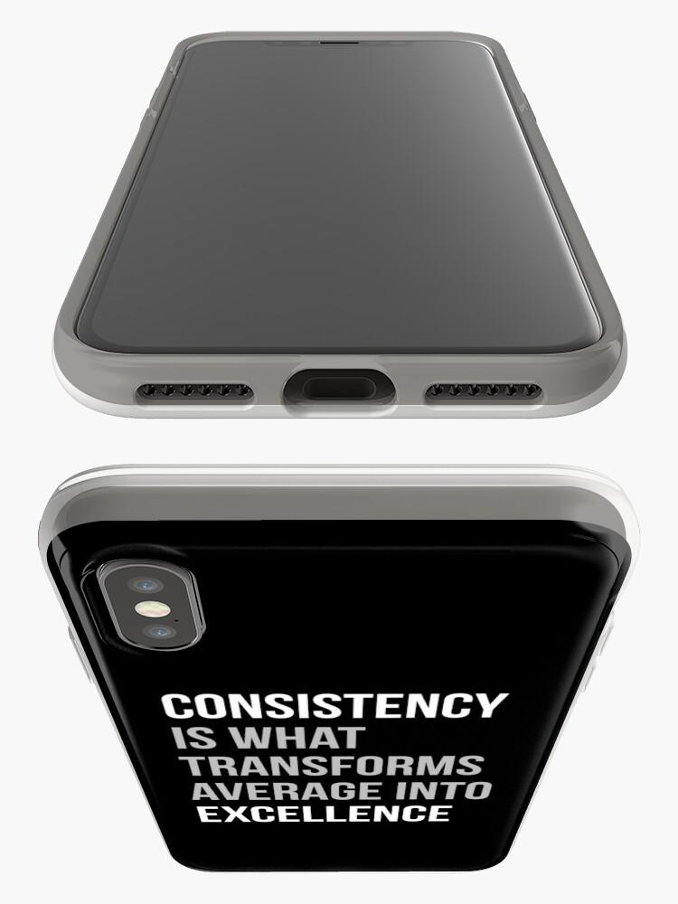 Alternative Ansicht von Konsistenz ist, was sich in Excellence verwandelt iPhone-Hülle & Cover