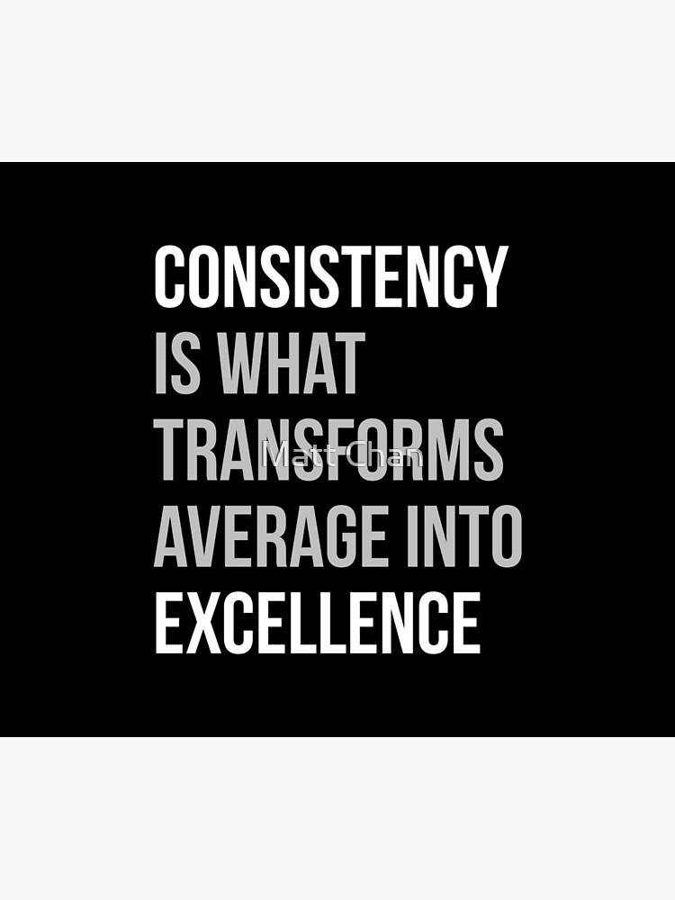 Konsistenz ist, was sich in Excellence verwandelt von mchanfitness