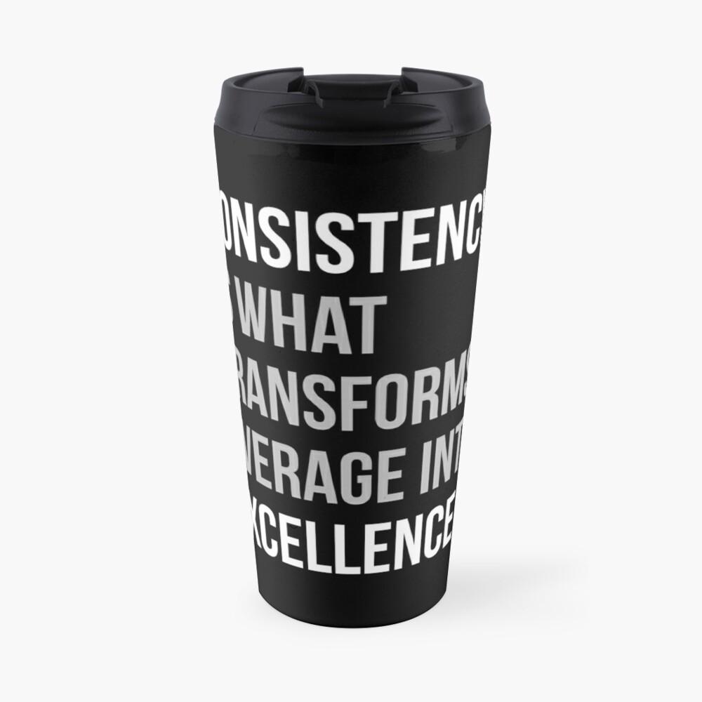 Konsistenz ist, was sich in Excellence verwandelt Thermobecher