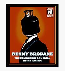 Benny Bropane the Raunchiest  Photographic Print
